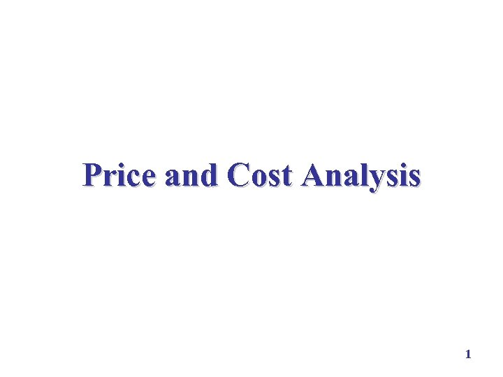 Price and Cost Analysis 1