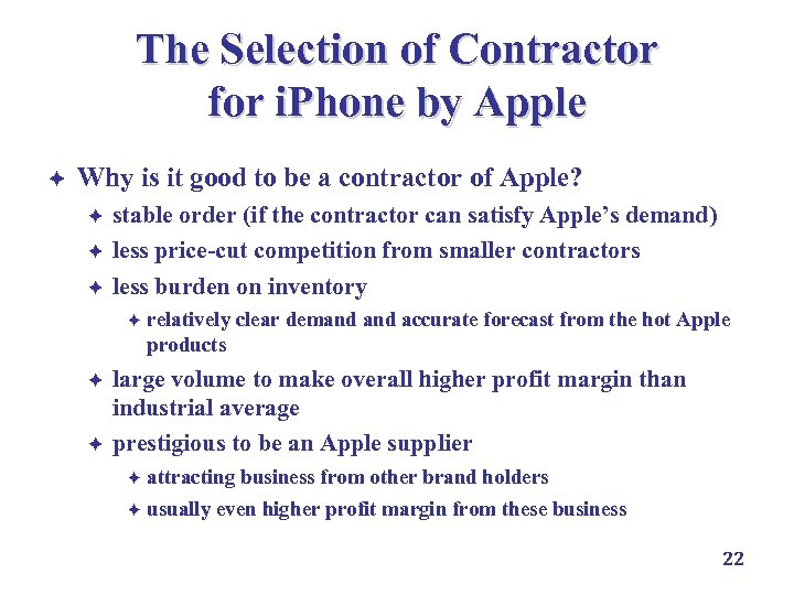 The Selection of Contractor for i. Phone by Apple è Why is it good