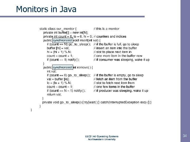 Monitors in Java EECS 343 Operating Systems Northwestern University 34