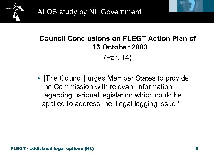 ALOS study by NL Government Council Conclusions on FLEGT Action Plan of 13 October