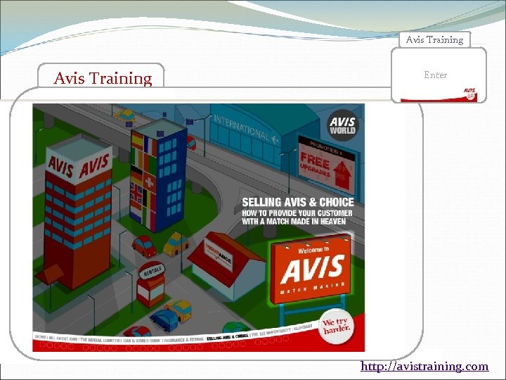 Avis Training Enter > Enhance and Complements the usual Training Programme > Simple, Clear,