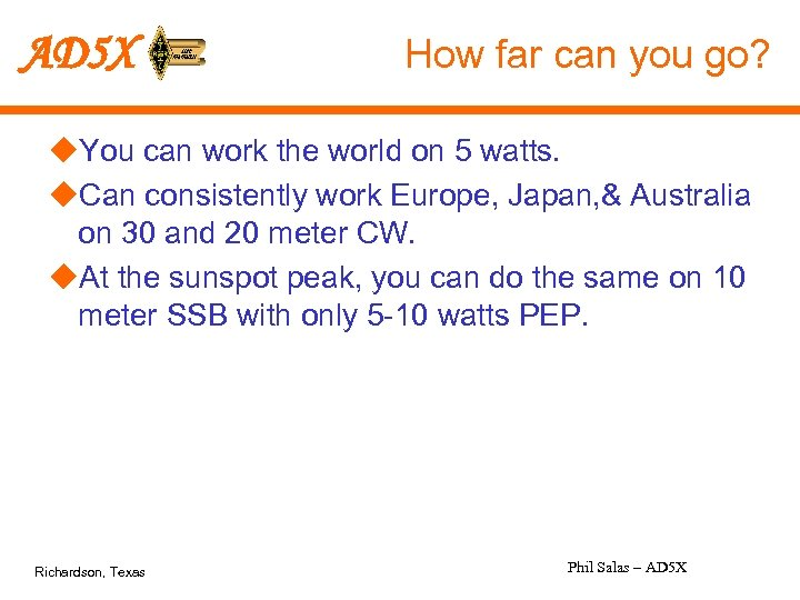 AD 5 X How far can you go? u. You can work the world