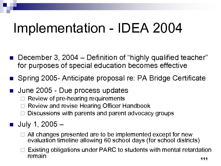 """Implementation - IDEA 2004 n December 3, 2004 – Definition of """"highly qualified teacher"""""""