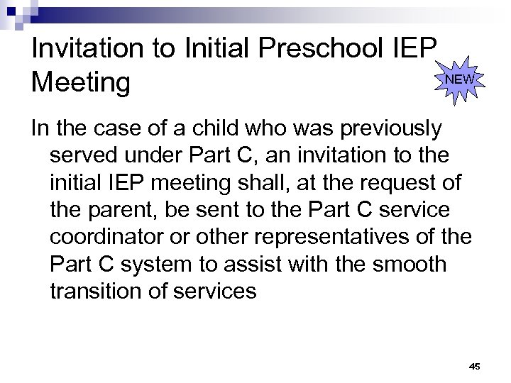 Invitation to Initial Preschool IEP NEW Meeting In the case of a child who