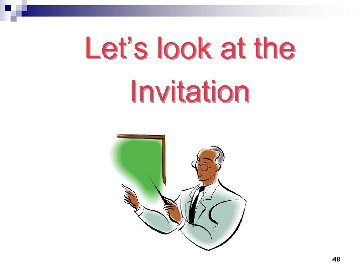 Let's look at the Invitation 48