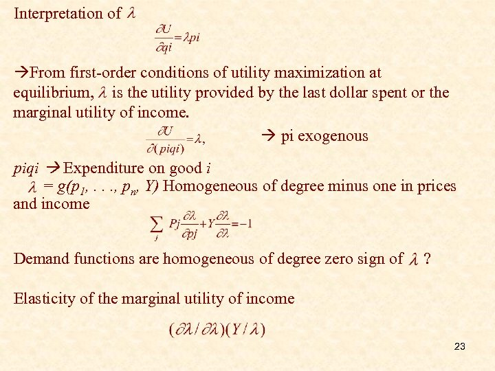 Interpretation of From first-order conditions of utility maximization at equilibrium, is the utility provided