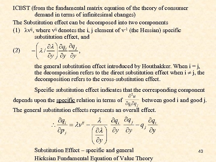 ICBST (from the fundamental matrix equation of theory of consumer demand in terms of