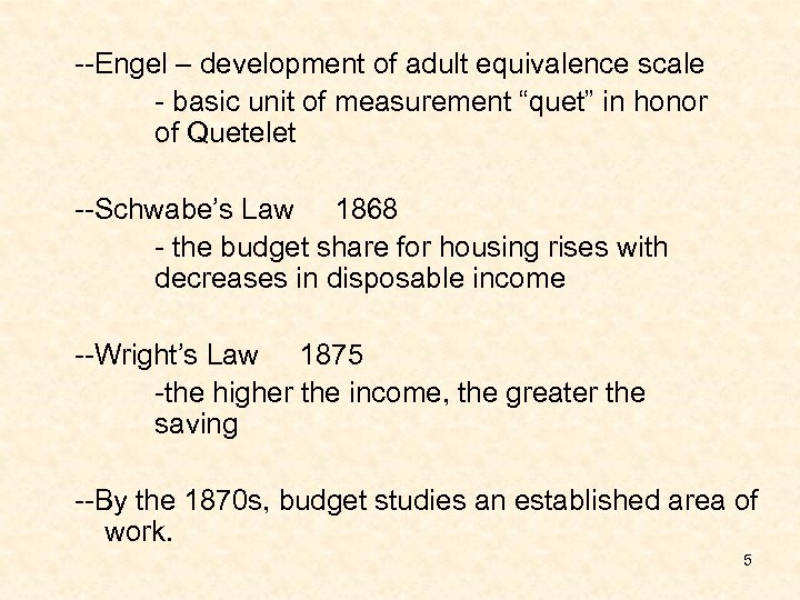 "--Engel – development of adult equivalence scale - basic unit of measurement ""quet"" in"