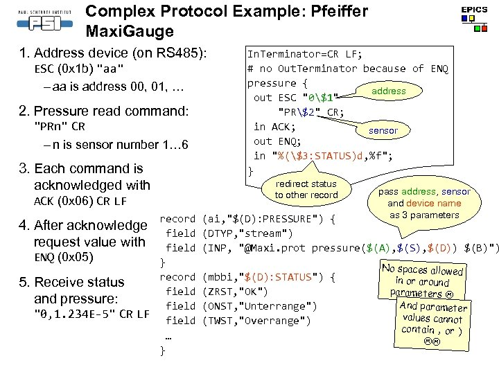 Complex Protocol Example: Pfeiffer Maxi. Gauge 1. Address device (on RS 485): ESC (0