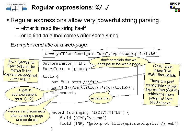 Regular expressions: %/…/ • Regular expressions allow very powerful string parsing. – either to