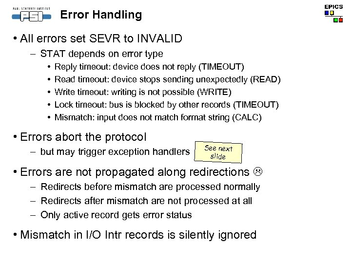 Error Handling • All errors set SEVR to INVALID – STAT depends on error