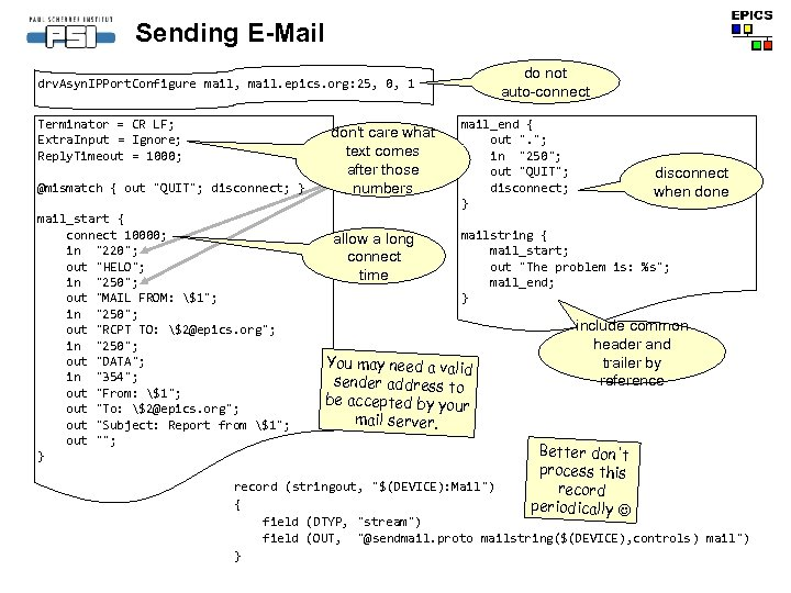 Sending E-Mail do not auto-connect drv. Asyn. IPPort. Configure mail, mail. epics. org: 25,