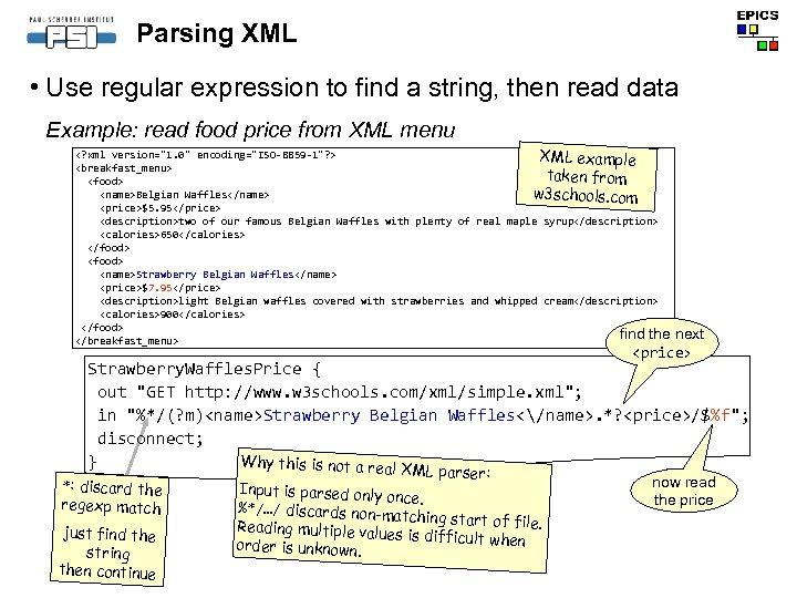 Parsing XML • Use regular expression to find a string, then read data Example: