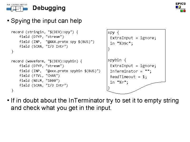 Debugging • Spying the input can help record (stringin,