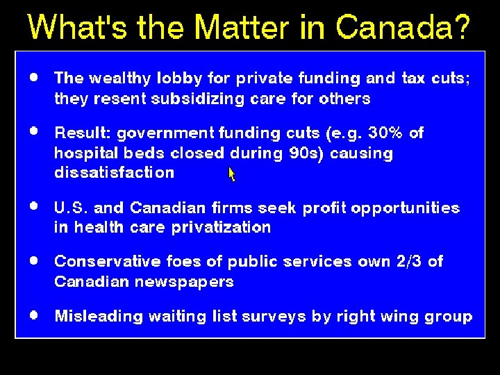 What's the Matter in Canada?