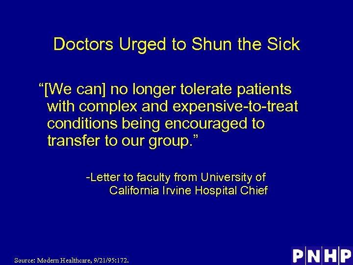 """Doctors Urged to Shun the Sick """"[We can] no longer tolerate patients with complex"""
