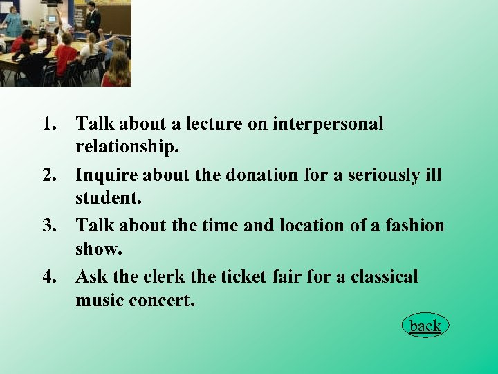 1. Talk about a lecture on interpersonal relationship. 2. Inquire about the donation for