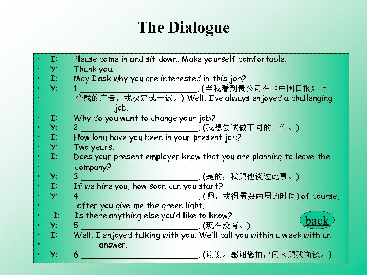 The Dialogue • • • I: Y: • • • • I: Y: I: