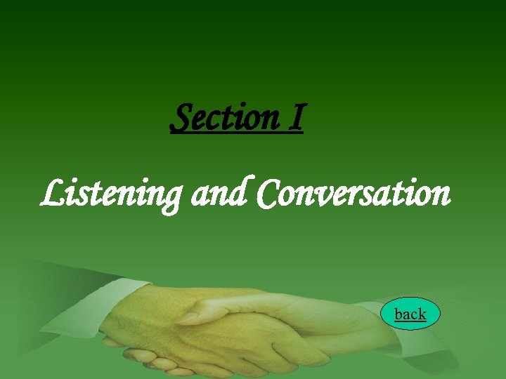 Section I Listening and Conversation back