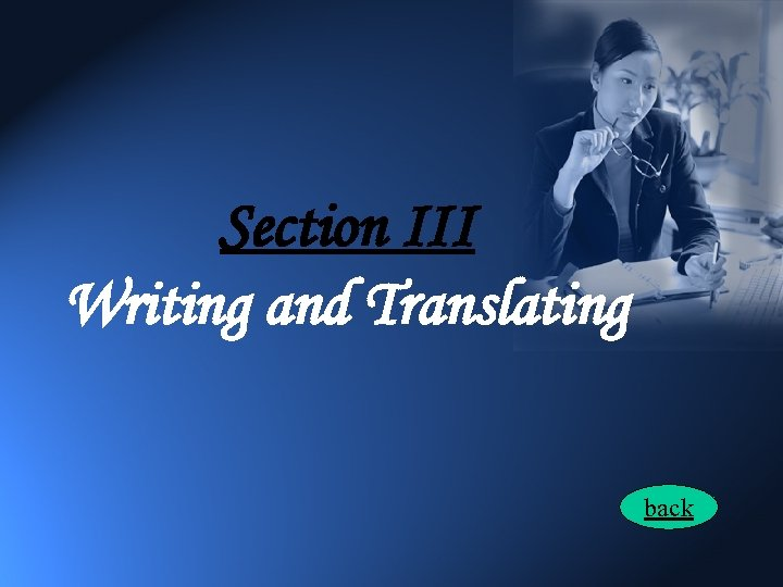 Section III Writing and Translating back