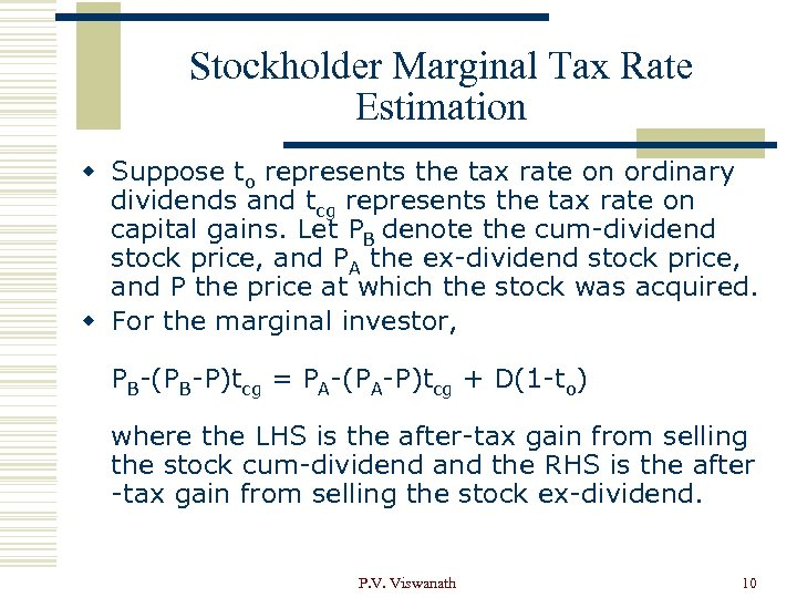 Stockholder Marginal Tax Rate Estimation w Suppose to represents the tax rate on ordinary
