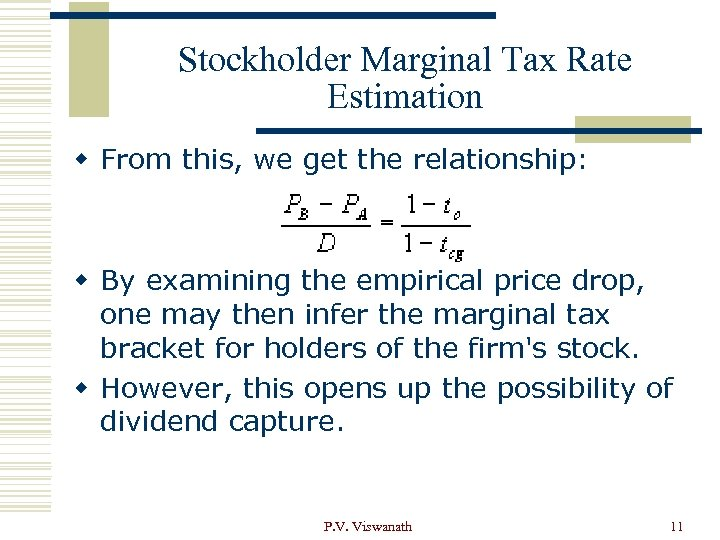 Stockholder Marginal Tax Rate Estimation w From this, we get the relationship: w By