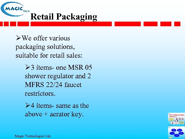Retail Packaging ØWe offer various packaging solutions, suitable for retail sales: Ø 3 items-