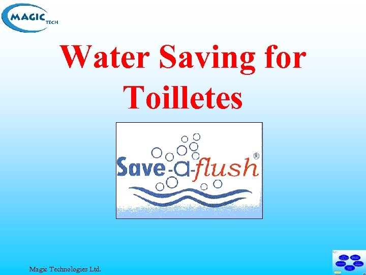 Water Saving for Toilletes Magic Technologies Ltd.