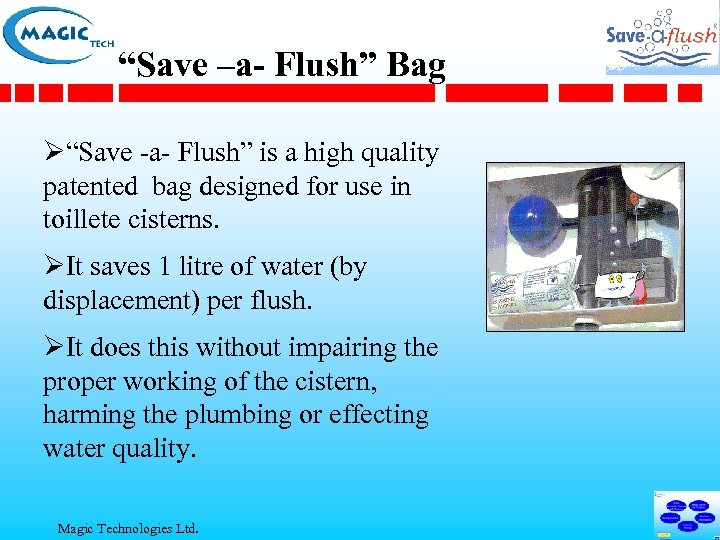 """Save –a- Flush"" Bag Ø""Save -a- Flush"" is a high quality patented bag designed"