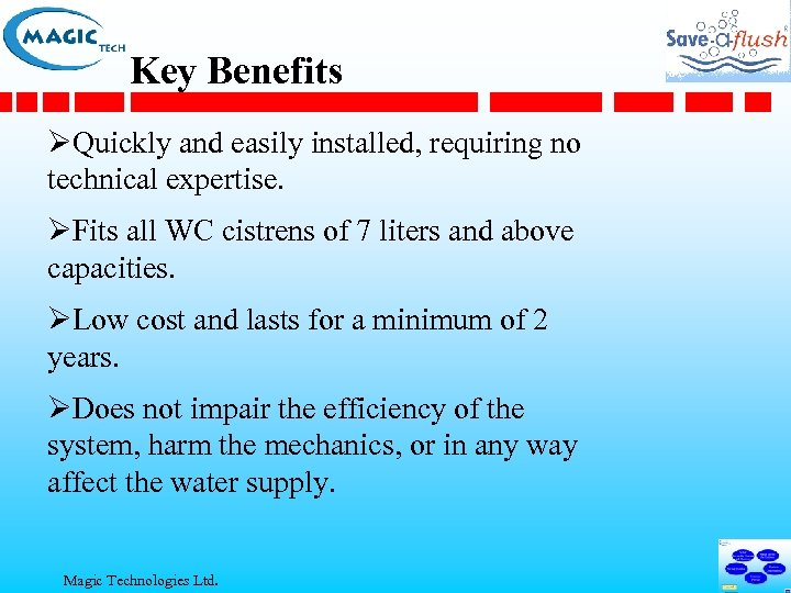 Key Benefits ØQuickly and easily installed, requiring no technical expertise. ØFits all WC cistrens
