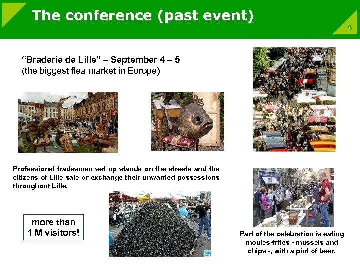 """The conference (past event) """"Braderie de Lille"""" – September 4 – 5 (the biggest"""