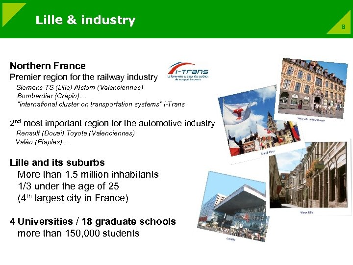 Lille & industry Northern France Premier region for the railway industry Siemens TS (Lille)