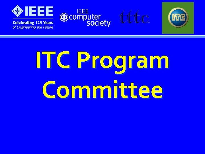 ITC Program Committee