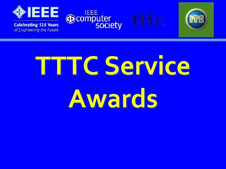 TTTC Service Awards