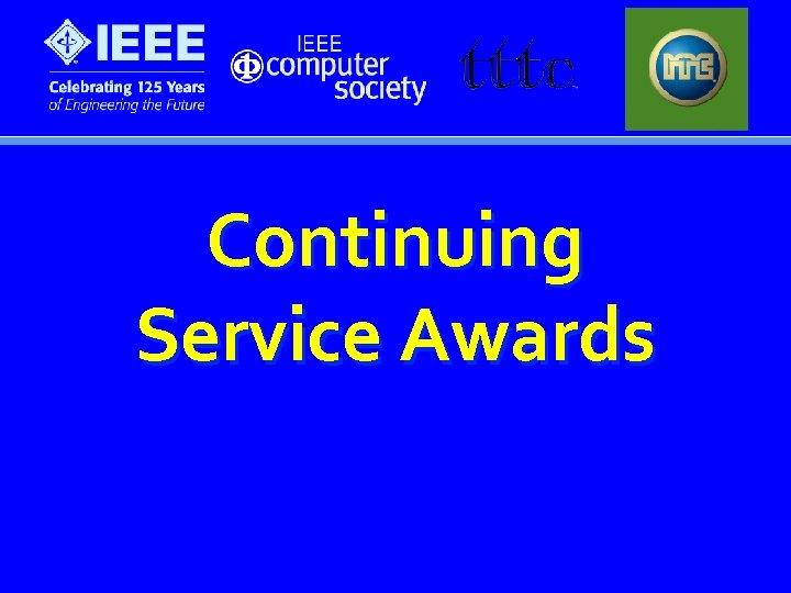 Continuing Service Awards