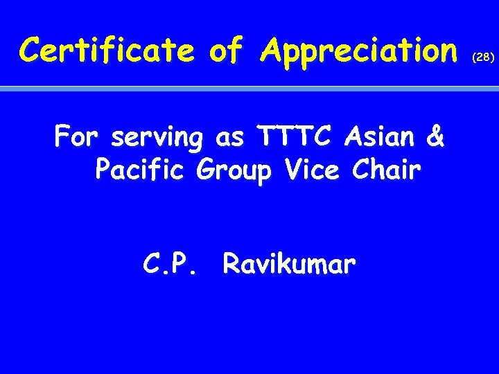 Certificate of Appreciation For serving as TTTC Asian & Pacific Group Vice Chair C.