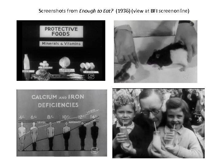 Screenshots from Enough to Eat? (1936) (view at BFI screenonline)