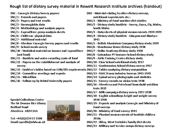 Rough list of dietary survey material in Rowett Research Institute archives (handout) DSC -