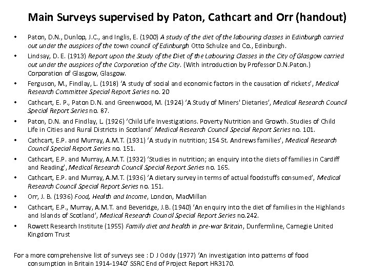 Main Surveys supervised by Paton, Cathcart and Orr (handout) • • • Paton, D.