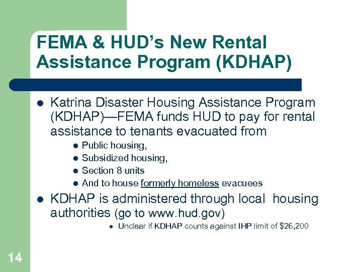 FEMA & HUD's New Rental Assistance Program (KDHAP) l Katrina Disaster Housing Assistance Program