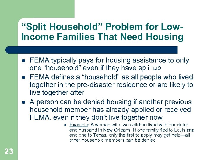 """""""Split Household"""" Problem for Low. Income Families That Need Housing l l l FEMA"""