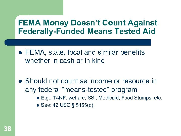 FEMA Money Doesn't Count Against Federally-Funded Means Tested Aid l FEMA, state, local and