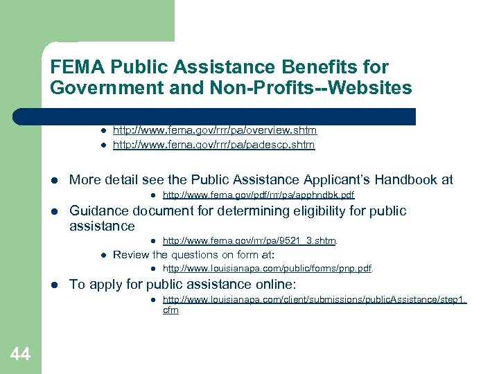 FEMA Public Assistance Benefits for Government and Non-Profits--Websites l Overview of the public assistance