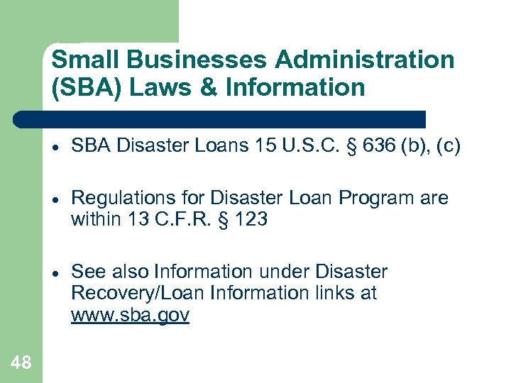 Small Businesses Administration (SBA) Laws & Information · · Regulations for Disaster Loan Program