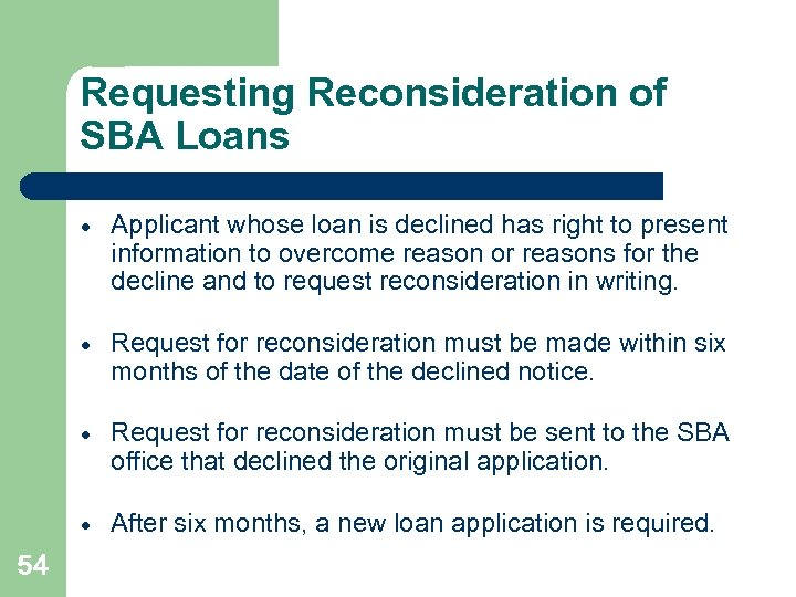 Requesting Reconsideration of SBA Loans · · Request for reconsideration must be made within