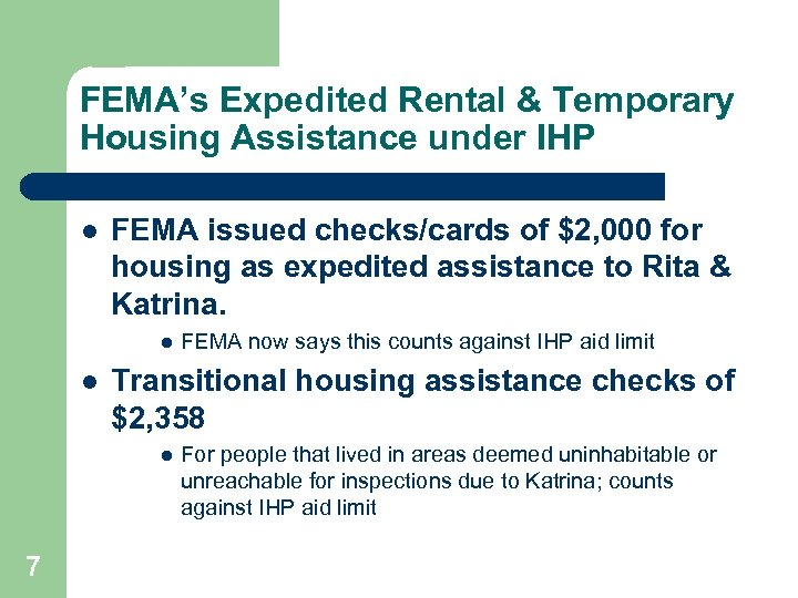 FEMA's Expedited Rental & Temporary Housing Assistance under IHP l FEMA issued checks/cards of