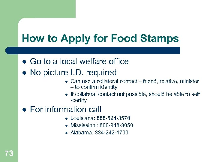How to Apply for Food Stamps l l Go to a local welfare office