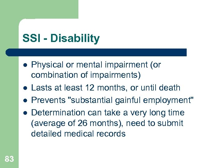 SSI - Disability l l 83 Physical or mental impairment (or combination of impairments)