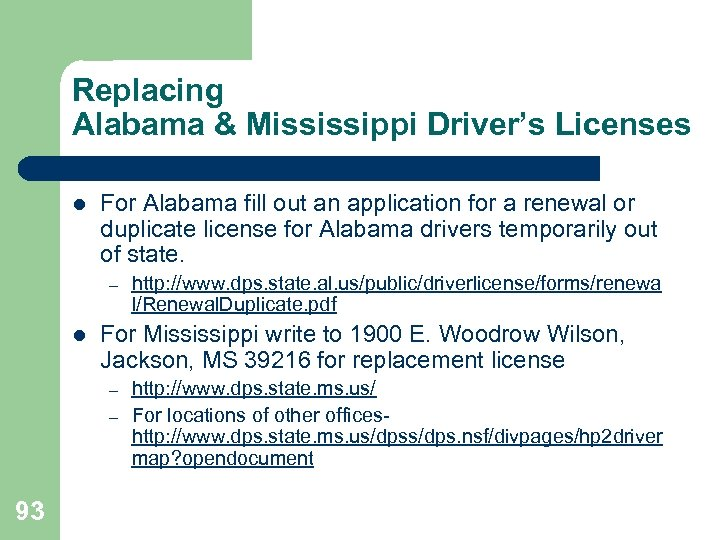 Replacing Alabama & Mississippi Driver's Licenses l For Alabama fill out an application for