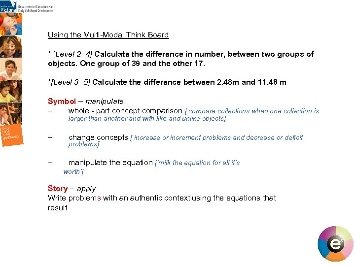 Using the Multi-Modal Think Board * [Level 2 - 4] Calculate the difference in